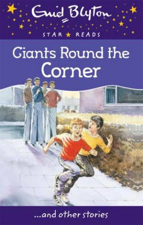 Star Reads: Giants Around The Corner And Other Stories