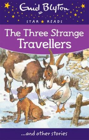 Star Reads: The Three Strange Travellers And Other Stories