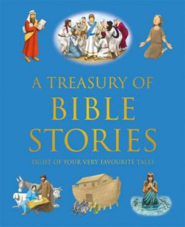 A Treasury Of Bible Stories by Various