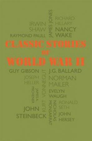 Classic Stories Of World War II