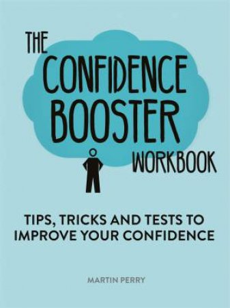 The Confidence Booster Workbook