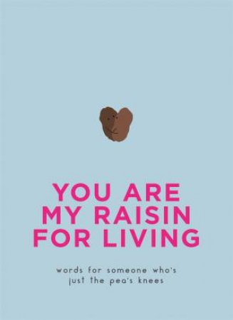 You Are My Raisin For Living by Various