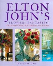 Elton Johns Flower Fantasies