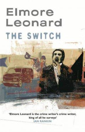 Switch by Elmore Leonard