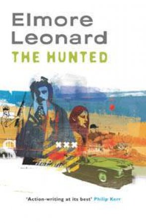 The Hunted by Elmore Leonard