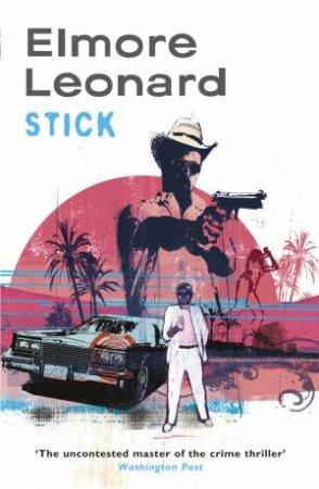 Stick by Elmore Leonard