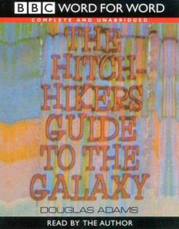 BBC Radio Collection: The Hitchhiker's Guide To The Galaxy - CD - Unabridged by Douglas Adams