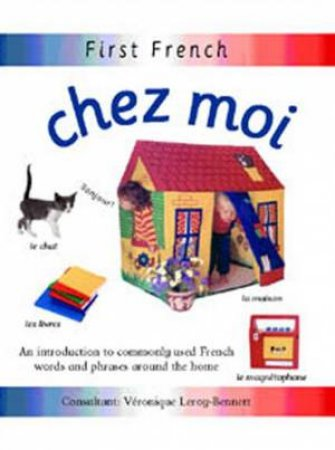 First French Words: Home by Veronique Leroy-Bennett