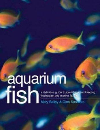 Aquarium Fish by Mary Baily & Gina Sandford