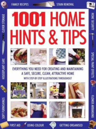 1001 Home Hints & Tips by Various