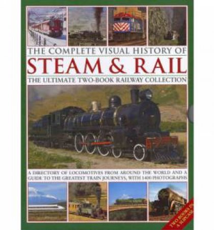 The Complete Visual History of Steam & Rail Box Set by Various