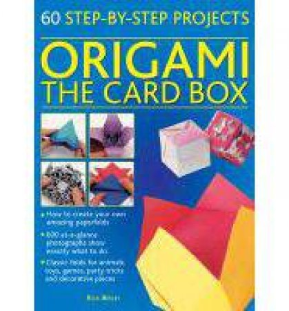60 Step-by Step Origami Projests Tin by Rick Beech