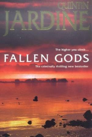 A Bob Skinner Novel: Fallen Gods by Quintin Jardine