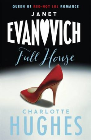 Full House by Janet Evanovich & Charlotte Hughes