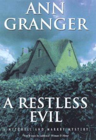 A Restless Evil by Ann Granger
