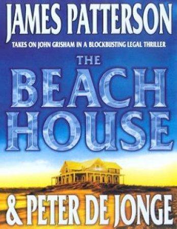 The Beach House - Cassette by James Patterson & Peter De Jonge