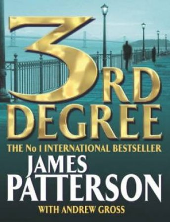 3rd Degree - Cassette by James Patterson & Andrew Gross