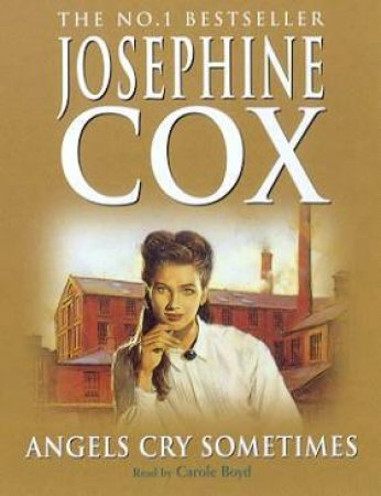 Angels Cry Sometimes - Cassette by Josephine Cox