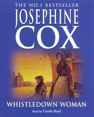 Whistledown Woman - Cassette by Josephine Cox