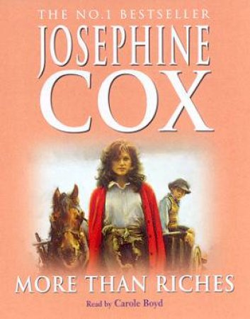 More Than Riches - Cassette by Josephine Cox