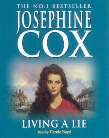 Living A Lie - Cassette by Josephine Cox