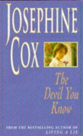 The Devil You Know - Cassette by Josephine Cox