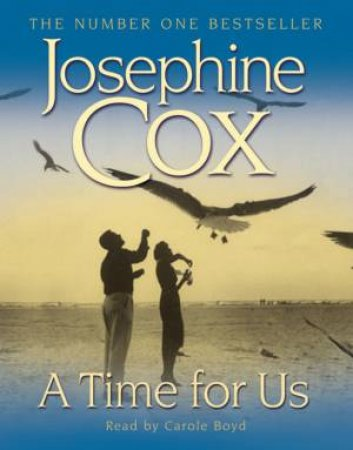 A Time For Us - Cassette by Josephine Cox