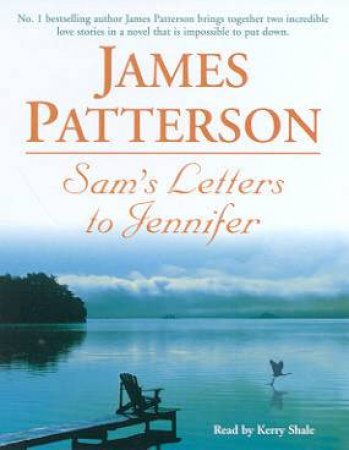 Sam's Letters To Jennifer - Cassette by James Patterson