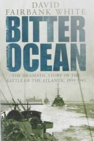 Bitter Ocean by David Fairbank White