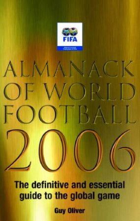Almanack Of World Football 2006 by Guy Oliver