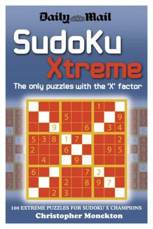 Daily Mail: Sudoku Xtreme: The Only Puzzles With The 'X\