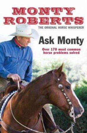 Ask Monty: The Original Horse Whisperer
