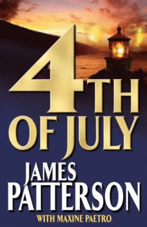 4th Of July - CD by James Patterson