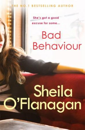 Bad Behaviour by Sheila O'Flanagan