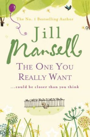 The One You Really Want by Jill Mansell