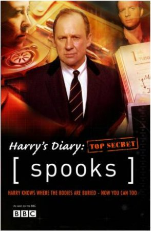 Spooks: Harry's Diary: Top Secret by Kudos