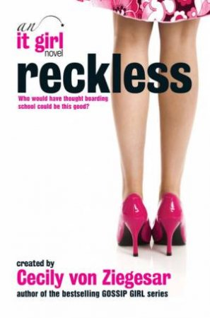 Reckless by Cecily von Ziegesar