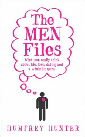 The Men Files by Humfrey Hunter