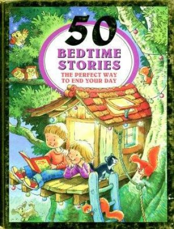 50 Bedtime Stories: Kids In Treehouse by Various