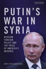 Putins War In Syria