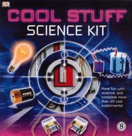 Cool Stuff Science Kit by Dorling Kindersley