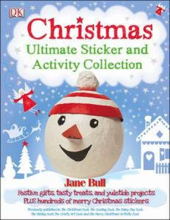 Christmas: Ultimate Sticker and Activity Collection by Jane Bull
