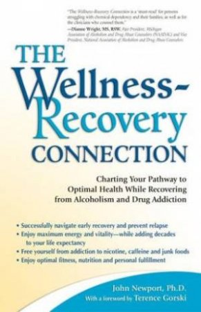 The Wellness-Recovery Connection by John Newport