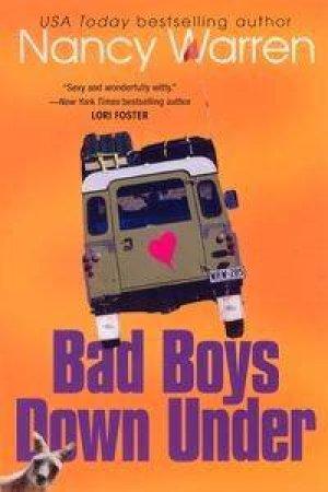 Bad Boys Down Under by Nancy Warren
