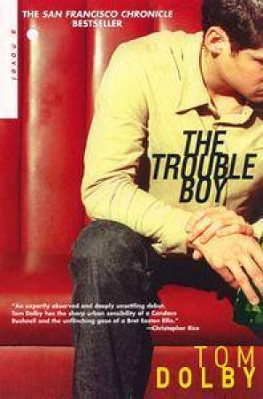 The Trouble Boy by Tom Dolby