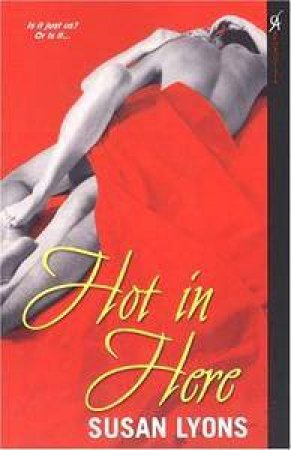 Hot In Here by Susan Lyons