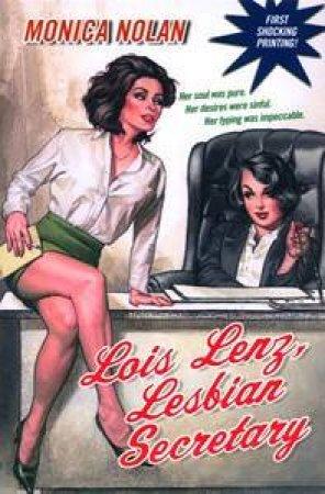 Loiz Lenz, Lesbian Secretary by Monica Nolan