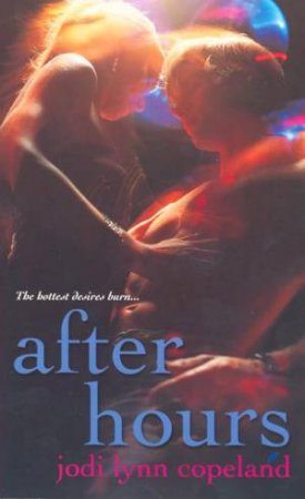 After Hours by Jodi Lynn Copeland
