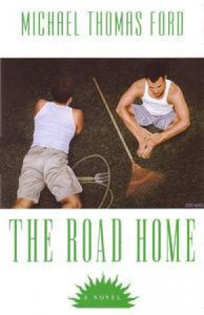 The Road Home by Michael Thomas Ford