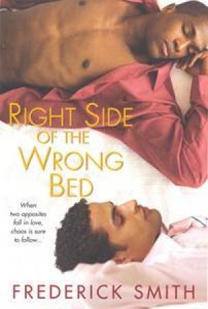 Right Side Of The Wrong Bed by Frederick Smith